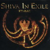 Shiva in Exile - 2003 Ethnic