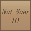 Not Your ID