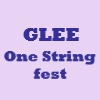 Glee One String fest