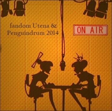 fandom Utena & Penguindrum 2014