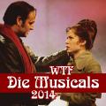 WTF Die Musicals 2014