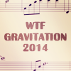 WTF Gravitation 2014