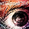 WTF Gilgamesh 2014