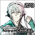 fandom Nitro+CHiRAL 2013