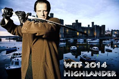 WTF Highlander