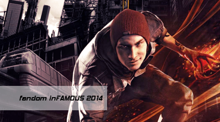 inFAMOUS на Фандомной Битве 2014