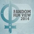 fandom fem view 2014