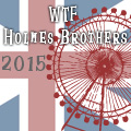 WTF Holmes Brothers 2015