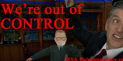 We're out of control! RSA-Volunteers.diary.ru