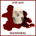 WTF Hannibal 2015