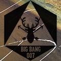 007 Big Bang