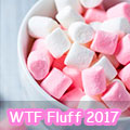 WTF Fluff 2017