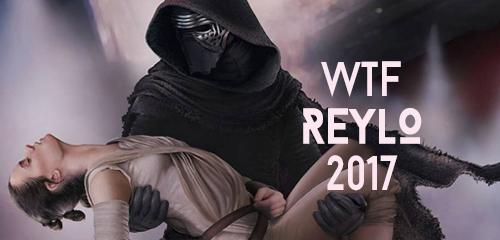 WTF Reylo 2017