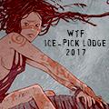 WTF Ice-Pick Lodge 2017
