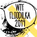 WTF Floodilka 2019