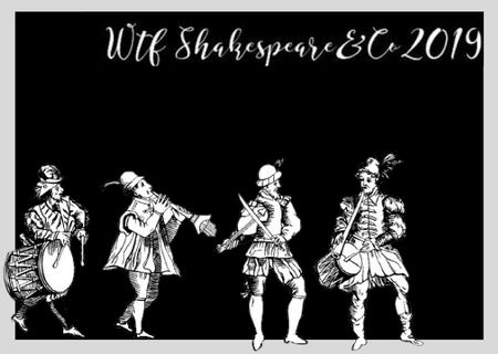 WTF Shakespeare&Co 2019