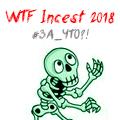 WTF Incest 2018