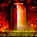 WTF Whoniverse 2019