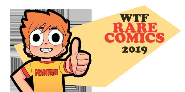 WTF Rare Comics 2019