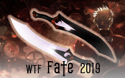 WTF Fate 2019