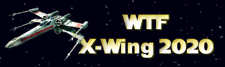 WTF X-wing 2020