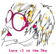 Lucy <3 in the Sky