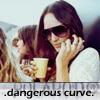 .Dangerous curve.